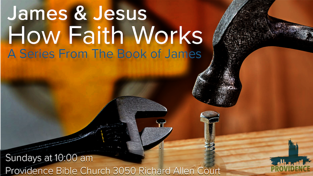 James And Jesus, How Faith Works